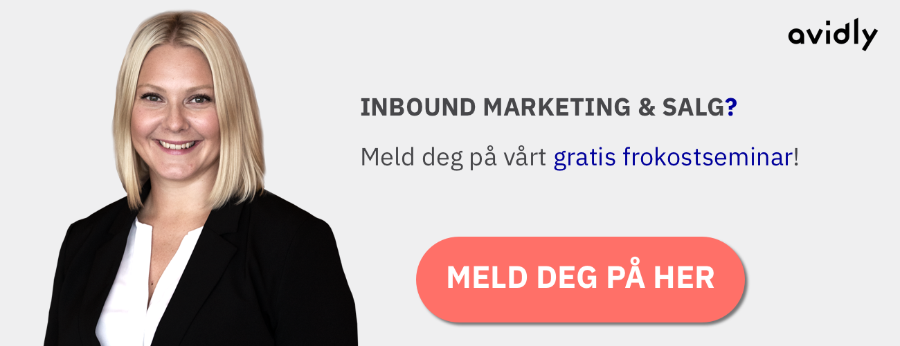 MELD DEG PÅ GRATIS FROKOSTSEMINAR OM INBOUND MARKETING & SALG