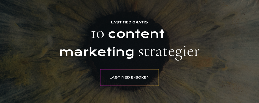 Last ned 10 content marketing strategier for 2019
